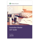Australian Master GST Guide 2019 (20th Edition)