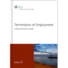 Termination of Employment: A Best Practice Guide, 2nd Edition