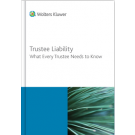 Trustee Liability: What Every Trustee Needs To Know