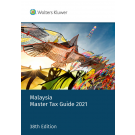 Malaysia Master Tax Guide 2021 (38th Edition)