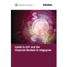 Guide to GST and the Financial Markets in Singapore