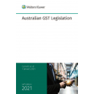 Australian GST Legislation with Overview 2021 (24th Edition)