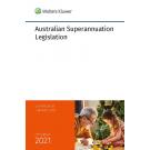 Australian Superannuation Legislation 2021 (27th Edition)
