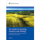 Tax Guide to Farming, Forestry and Fishing, 3rd Edition