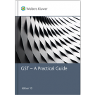GST: A Practical Guide, 10th Edition