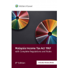 Malaysia Income Tax Act 1967 with complete Regulations and Rules, 8th Edition
