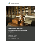 Principles of Business and Corporate Law, Malaysia, 3rd Edition