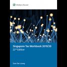 Singapore Tax Workbook 2019/20, 22nd Edition