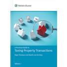 A Practical Guide to Taxing Property Transactions, 7th Edition