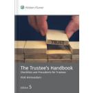 The Trustee's Handbook: Checklists and Precedents for Trustees, 5th Edition