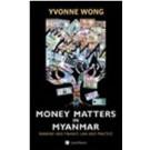 Money Matters in Myanmar