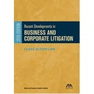 Recent Developments in Business and Corporate Litigation, 2016 Edition