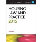 CLP Legal Practice Guides: Housing Law and Practice 2015