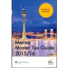 Macao Master Tax Guide 2015/16 (7th Edition)