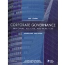 Corporate Governance: Principles, Policies, and Practices (International 3rd Edition)