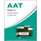 AAT Paper 5: Principles of Taxation, 2nd Edition