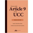 Forms under Article 9 of the UCC, 3rd Edition