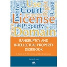 Bankruptcy and Intellectual Property Deskbook