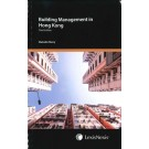 Building Management in Hong Kong, 3rd Edition (Student Edition)