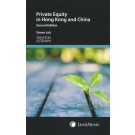 Private Equity in Hong Kong and China, 2nd Edition