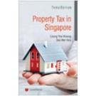 Property Tax in Singapore, 3rd Edition