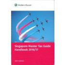 Singapore Master Tax Guide Handbook 2016/2017, 35th Edition