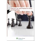 Antitrust Law and Practice in China and Hong Kong