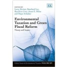Environmental Taxation and Green Fiscal Reform: Theory and Impact