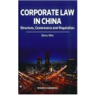 Corporate Law in China: Structure, Governance and Regulation