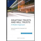 Drafting Trusts and Will Trusts: A Modern Approach, 13th Edition