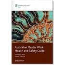 Australian Master Work Health and Safety Guide, 2nd Edition
