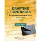 Drafting Contracts: How and Why Lawyers Do What They Do, 2nd Edition