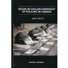 Issues in Civilian Oversight of Policing in Canada