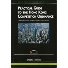 A Practical Guide to the Hong Kong Competition Ordinance