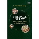 The Rule Of Law: The Common Sense of Global Politics