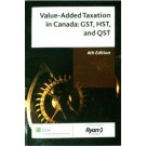 Value-Added Taxation in Canada: GST, HST, and QST, 4th Edition