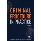 Criminal Procedure in Practice, 4th Edition