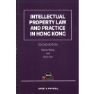 Intellectual Property Law and Practice in Hong Kong, 2nd Edition