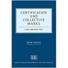 Certification and Collective Marks: Law and Practice, 2nd Edition