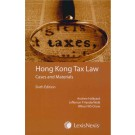Hong Kong Tax Law: Cases & Materials, 6th Edition