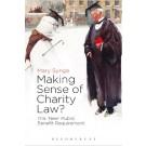 Making Sense of Charity Law?