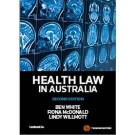 Health Law in Australia, 2nd edition