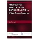 The Politics of Retirement Savings Taxation