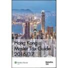 Hong Kong Master Tax Guide 2016-2017 (25th Edition)