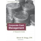 Corporate Cash Management: A Treasurer's Guide