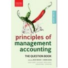 Principles of Management Accounting: The Question Book, 2nd Edition