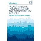 Accountability, Parliamentarism And Transparency In The EU
