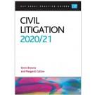 CLP Legal Practice Guides: Civil Litigation 2020/2021