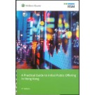 A Practical Guide to Initial Public Offering in Hong Kong, 3rd Edition (e-Book)