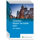 Canadian Master Tax Guide 2021 (76th Edition)
